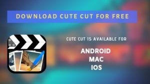 Cute CUT Pro | Official Cute Cut Download for IOS, Android & PC